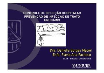Enfa. Flávia Ana Pacheco Dra. Danielle Borges Maciel