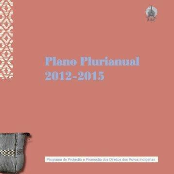 Plano Plurianual 2012-2015 - Funai