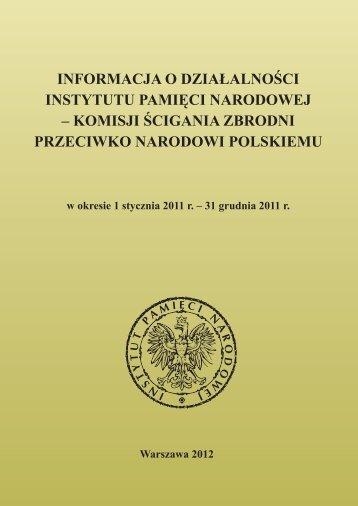 31 grudnia 2011 r. - Biuletyn Informacji Publicznej Instytutu Pamięci ...