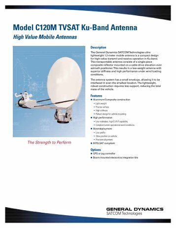 Model C120M TVSAT Ku-Band Antenna - General Dynamics ...