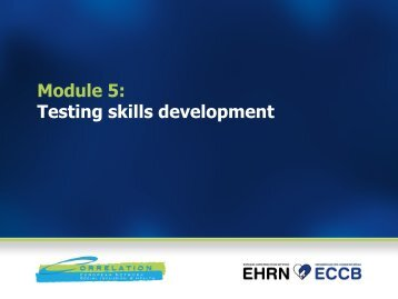 Module 5: Testing skills development