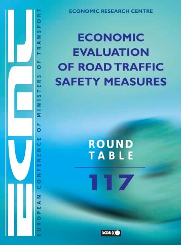 ECMT Round Tables : Economic Evaluation of Road Traffic Safety ...
