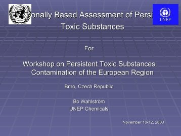 UNEP/GEF Project Regionally Based Assessment of Persistent ...