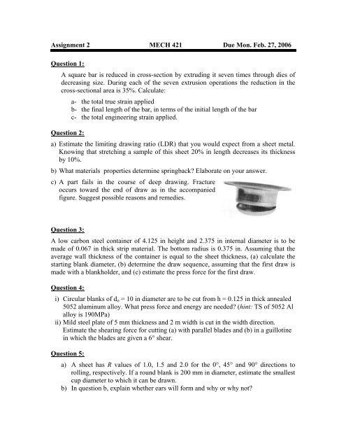 Assignment 2 MECH 421 Due Mon  Feb  27, 2006 Question 1: A