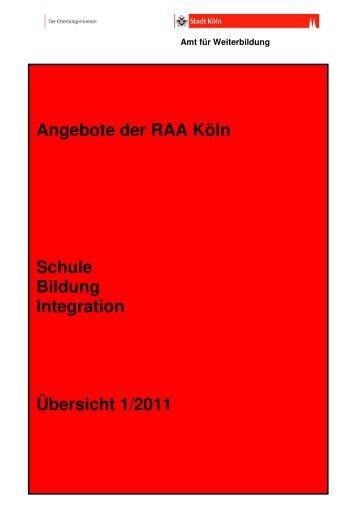 Angebote der RAA Köln Schule Bildung Integration Übersicht 1/2011