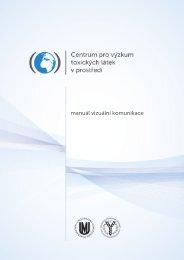 Manuál vizuální identity - Centrum pro výzkum toxických látek v ...