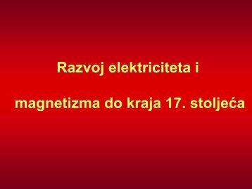 Razvoj elektriciteta i magnetizma do kraja 17. stoljeća