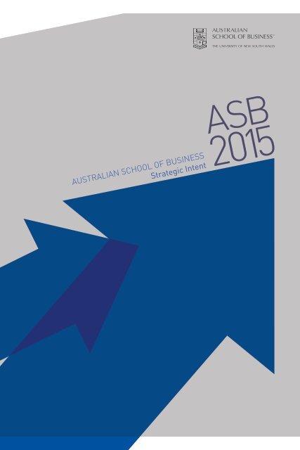 AustrAliAn school of Business Strategic Intent - The University of ...