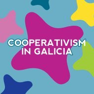 COOPERATIVISM IN GALICIA COOPERATIVISM IN GALICIA