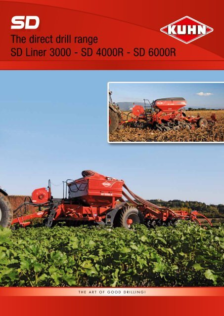 The direct drill range SD Liner 3000 - SD 4000R - SD 6000R - Kuhn