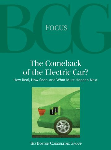 The Comeback of the Electric Car? How Real, How Soon, and What ...