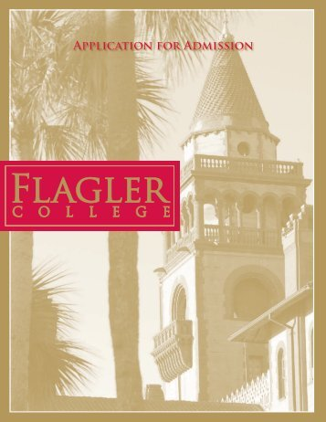 Application Deadline and Notification Dates - Flagler College