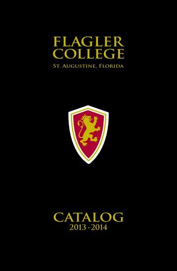 2013-2014 Course Catalog - PDF Format - Flagler College