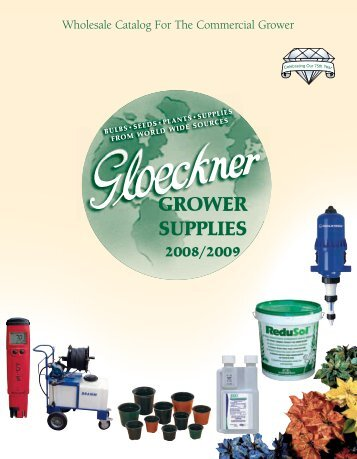GROWER SUPPLIES - Fred C. Gloeckner & Company Inc.