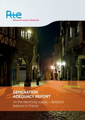 Generation Adequacy Report 2011 - RTE