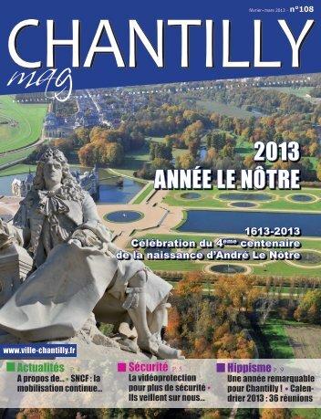 2013 ANNée Le NÔTRe - Ville de Chantilly