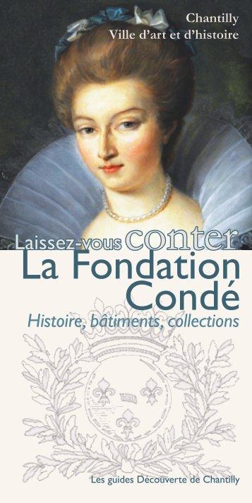 La Fondation Condé - Ville de Chantilly