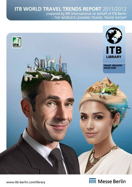 itb world travel trends report 2011/2012 - ITB Berlin Kongress