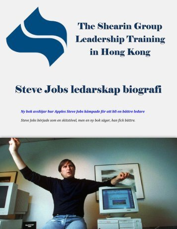 The Shearin Group Leadership Training in Hong Kong: Steve Jobs ledarskap biografi