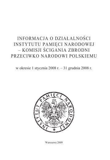 31 grudnia 2008 r. - Biuletyn Informacji Publicznej Instytutu Pamięci ...