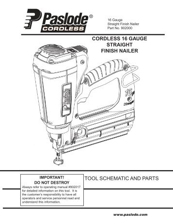 tool schematic and parts important! paslode cordless framing nailer