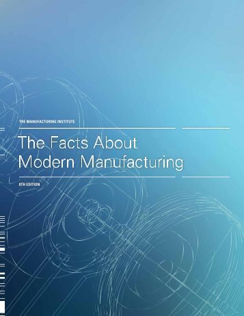 2009_Facts_About_Modern_Manufacturing