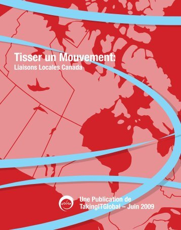 Tisser un Mouvement: - TakingITGlobal