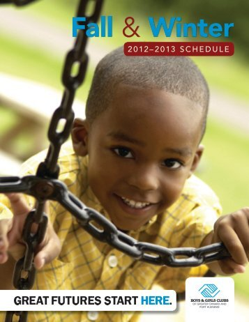 Fall & Winter Program Guide 2012 - Boys and Girls Clubs of Greater ...