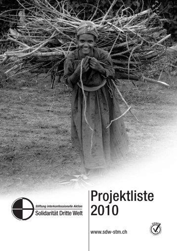 42 Projekte im Jahr 2010 - Solidarität Dritte Welt