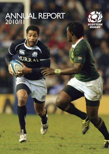 Scottish Rugby annual report 2010/11 - Scottish Rugby Union