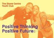 Positive Thinking Positive Future - Paddington Development Trust