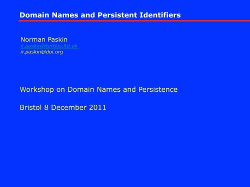 Domain Names and Persistent Identifiers Workshop on ... - DOIs