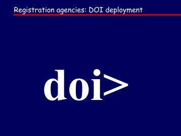 DOI workshop: Registration Agencies - DOIs