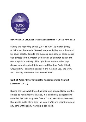 During the reporting period (08 - 15 Apr 11) - NATO Shipping Centre