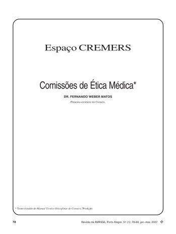 Comissões de Ética Médica*