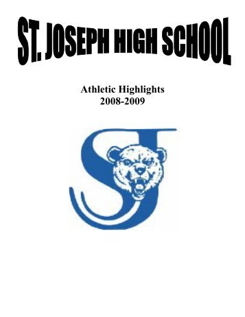 Athletic Highlights 2008-2009 - St. Joseph Public  Schools