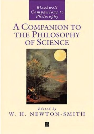 BLACKWELL COMPANIONS. NEWTON-SMITH, William H. (org). Philosophy of Science