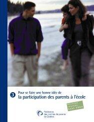 Pour se faire une bonne idée de la participation des parents à l'école