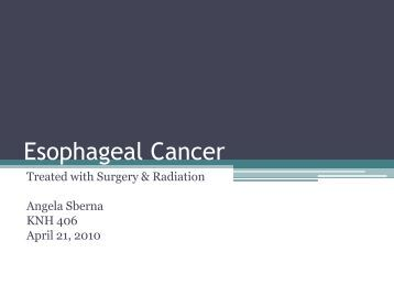 Esophageal Cancer - Medical Nutrition Therapy Portfolio