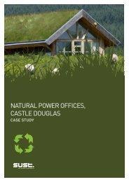 NATURAL POWER OFFICES, CASTLE DOUGLAS - Sust.