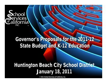 Governor's Proposals for the 2011-12 State Budget and K-12 ...