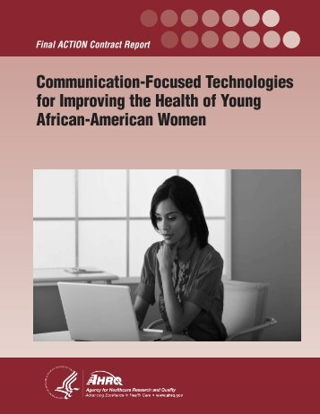 Communication-Focused Technologies for Improving the Health of ...