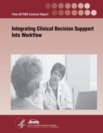Integrating Clinical Decision Support into Workflow - AHRQ National ...