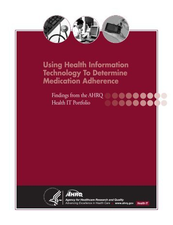 Using Health IT to Determine Medication Adherence: Findings from ...