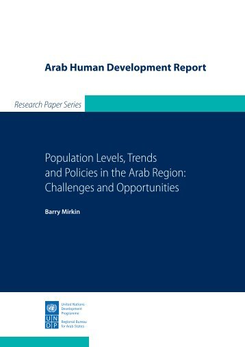 Population levels, trends and policies in the Arab region: challenges ...