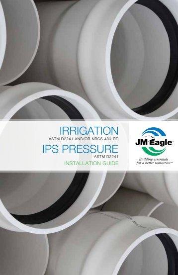IPS PRESSURE IRRIGATION - JM Eagle