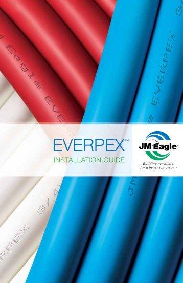 EverPEX™ Installation Guide - JM Eagle