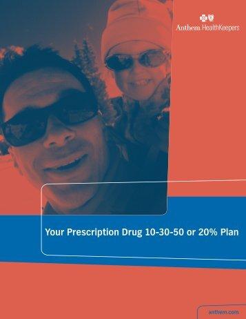 Your Prescription Drug 10-30-50 or 20% Plan