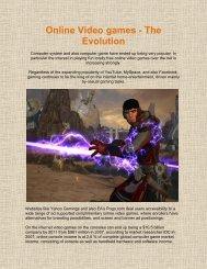 Online Video games - The Evolution