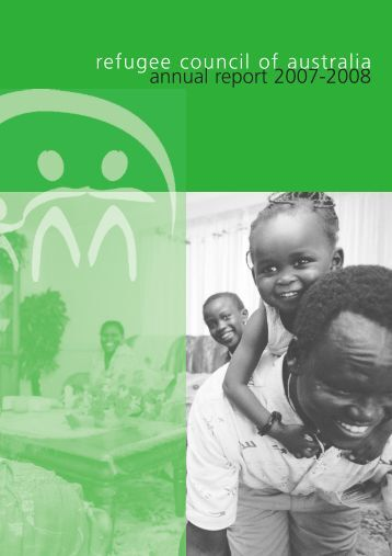 2007-08 Annual Report - Refugee Council of Australia